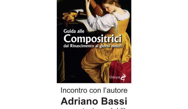 """Giovedi presentazione del libro """"Guida alle compositrici: dal Rinascimento ai giorni nostri""""."""