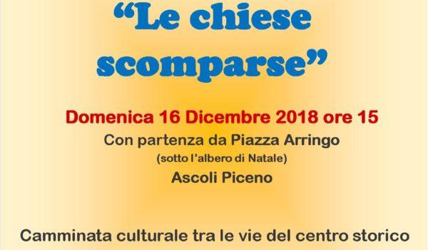 """""""SALUTE IN CAMMINO ASCOLI"""": """"LE CHIESE SCOMPARSE"""""""