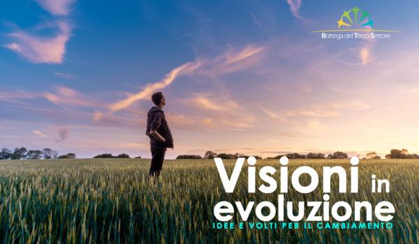VISIONI IN EVOLUZIONE: TUTTI IN GIOCO PER UN AMBIENTI SOSTENIBILE