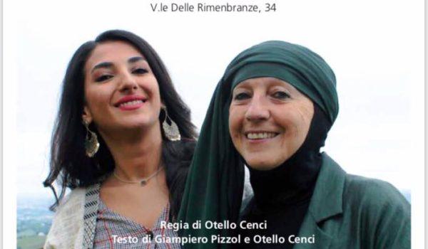"""""""Francesco e il Sultano """": ad Ascoli Piceno uno spettacolo sull'incontro tra le diversità per il sostegno della onlus AVSI"""