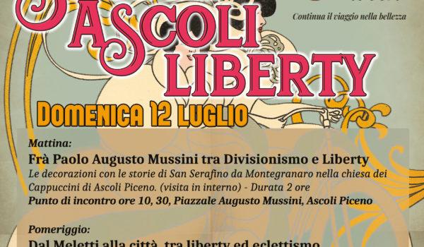 Scopri Ascoli Liberty: domenica 12 luglio